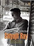 Portrait Of A Director:satyajit Ray