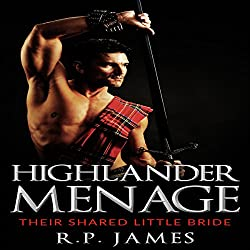 Highlander Menage: Their Shared Little Bride