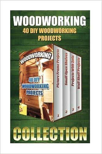 Woodworking 40 DIY Projects Logan Kelley 9781543217445 Amazon Books