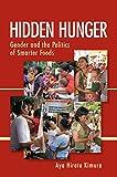 Hidden Hunger: Gender and the Politics of Smarter Foods