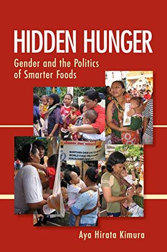 Hidden Hunger: Gender and the Politics of Smarter Foods (Best Food For Hunger)