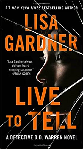 Amazon Fr Live To Tell A Detective D D Warren Novel