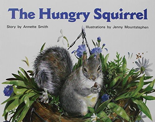 Rigby PM Stars: Individual Student Edition Red (Levels 3-5) The Hungry (Hungry Squirrel)