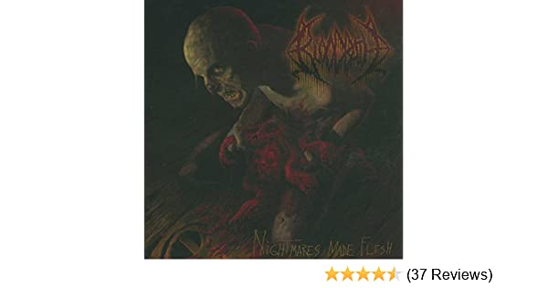 Nightmares Made Flesh Explicit By Bloodbath On Amazon Music