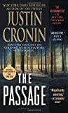 The Passage: A Novel (Book One of The Passage Trilogy) by Cronin, Justin (2012) Mass Market Paperback