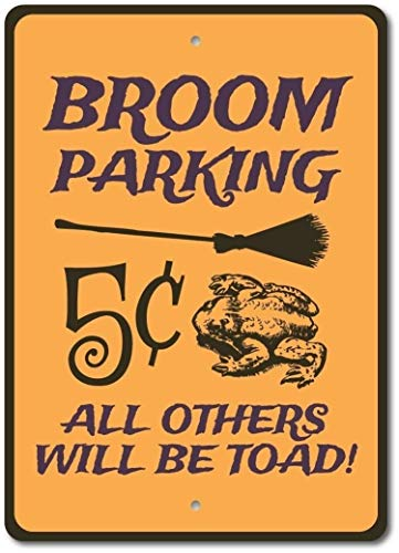 (heigudan Broom Parking Sign, Witch Broom Decor, Broom Parking All Others Will Be Toad, Halloween Sign, Witch Gift, Broom Sign, Halloween Parking Sign)