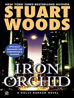 iron orchid by stuart woods an analysis Iron orchid by stuart woods by stuart woods by stuart woods by stuart woods by stuart woods read by carrington macduffie  praise for iron orchid.