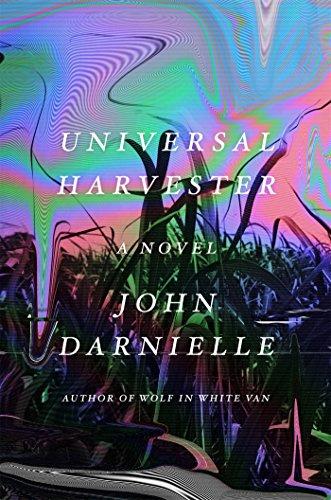 Image of Universal Harvester: A Novel