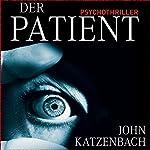 Der Patient | John Katzenbach