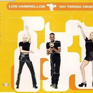 Los Umbrellos - Los Umbrellos - No Tengo Dinero - Flex Records - EMI 8682362 - Amazon.com Music