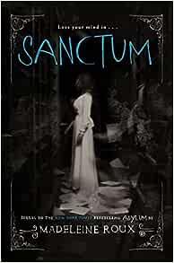 Sanctum asylum book 2 madeleine roux