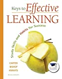 img - for Keys to Effective Learning: Study Skills and Habits for Success Plus NEW MyStudentSuccessLab -- Access Card Package (6th Edition) (Keys Franchise) book / textbook / text book