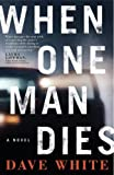 When One Man Dies (Jackson Donne Mysteries)