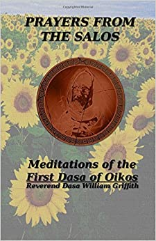 Book Prayers from the Salos: Meditations of the First Dasa of Oikos
