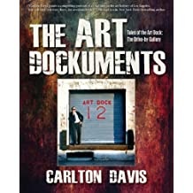 The Art Dockuments: Tales of the Art Dock: The Drive-by Gallery