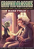 Graphic Classics Volume 8: Mark Twain - 1st Edition