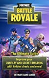 #8: Fortnite For Teens - Battle Royale: The Ultimate Guide to Improve Your GUNPLAY AND SECRET BUILDING with Hidden Chests and more!
