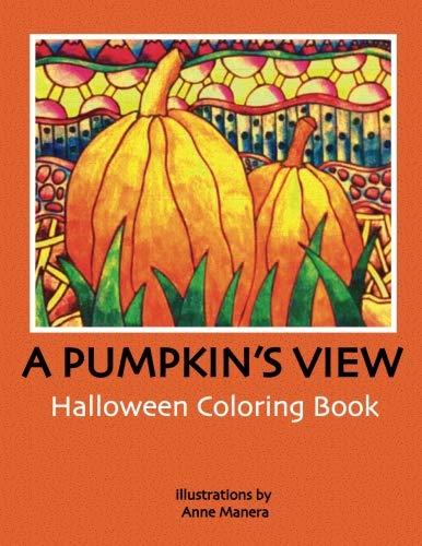 (A Pumpkin's View Halloween Coloring)