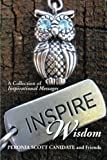 Inspire Wisdom, Peronia Scott Canidate and Friends, 1493155865