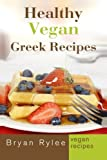 Vegan Cookbook:Healthy Vegan Greek Recipes