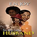 She Who Finds a Husband: Urban Books Audiobook by E.N. Joy Narrated by Joyce Griffen