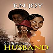 She Who Finds a Husband: Urban Books | E.N. Joy