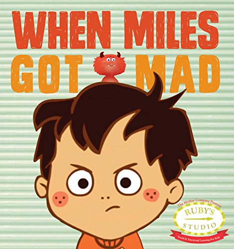 When Miles Got Mad (My 2 Year Old Isn T Talking)