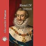 Henri IV | Alexandre Dumas