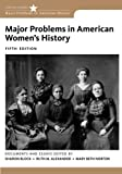 img - for Major Problems in American Women's History (Major Problems in American History Series) book / textbook / text book
