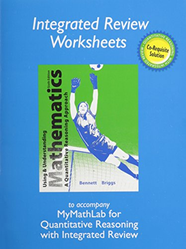 Worksheets for Using and Understanding Mathematics with Integrated Review