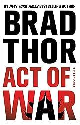 Act of War: A Thriller (Scot Harvath Book 13)