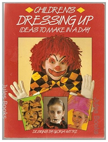 Dressing Up: Fancy Dress Ideas to Make in a Day (Windward) (Dressing Up Ideas)