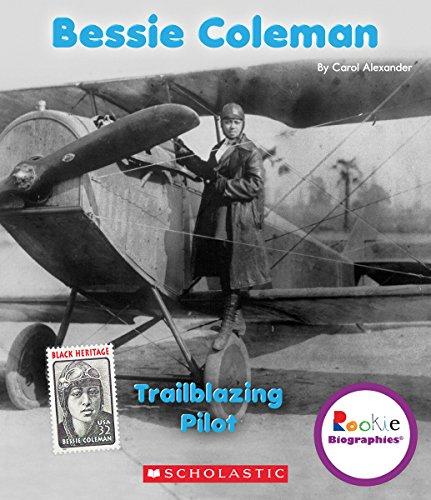 Bessie Coleman: Trailblazing Pilot (Rookie Biographies)