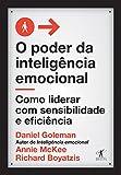 capa de O poder da inteligência emocional: Como liderar com sensibilidade e eficiência