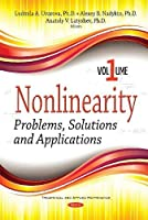 Nonlinearity : Problems, Solutions and Applications, Volume 1 Front Cover