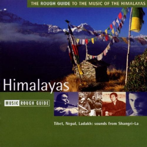 Rough Guide to Music of the Himalayas by World Music Network