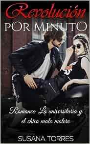 Revolución por Minuto: Romance: La universitaria y el chico ...