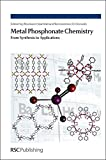 img - for Metal Phosphonate Chemistry: From Synthesis to Applications book / textbook / text book