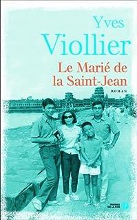 Le marié de la Saint-Jean, Viollier, Yves