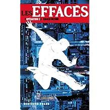 Les Effacés 2-Krach ultime + nouvelle bonus L'effacement de Mathilde (French Edition)