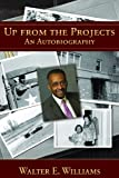 img - for Up from the Projects: An Autobiography (Hoover Institution Press Publication) book / textbook / text book