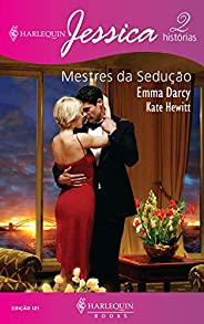 Mestres da sedução (Harlequin Jessica Livro 121)