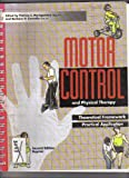 Motor Control and Physical Therapy : Theoretical Framework and Practical Applications, , 1879971003