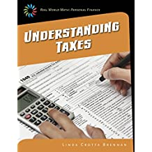 Understanding Taxes (21st Century Skills Library: Real World Math)