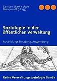 Soziologie in der öffentlichen Verwaltung, , 3837019233