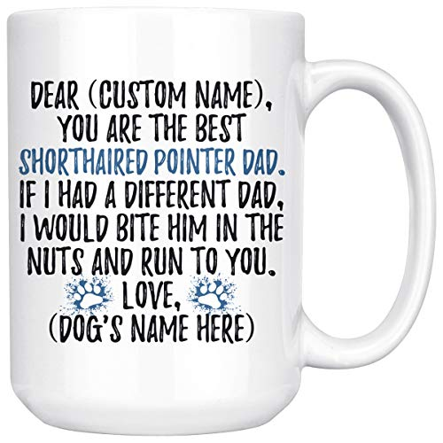 Personalized German Shorthaired Pointer Dog Dad Mug, Pointer Men Gifts, Pointer Daddy Mug, German Shorthaired Pointer Owner Present Gift (15 oz)