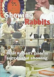 Showing Rabbits: A Guide to Successful Showing
