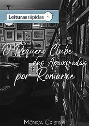 O pequeno clube das apaixonadas por romance