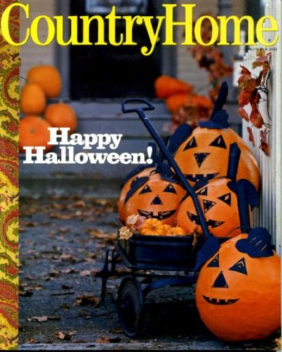 Country Home October 2007 Halloween Issue, Country Gothic, Step Into My Garden, 1779 Stone Tavern, Fall Pie Recipes, No-Carve Jack-O-Lanterns, Make Your Own Pumpkin Face Mask