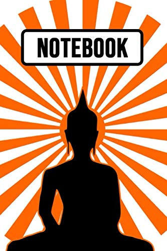 Notebook: Buddha Journal / Diary / Notepad / Planner For School And Daily Use, Unique Buddha Gifts